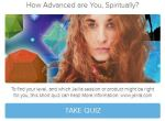 Quiz - How Advanced are You, Spiritually - with Jelila - www.jelila.com
