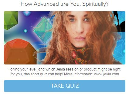 Quiz - How Advanced are You, Spiritually - with Jelila - www.jelila.com