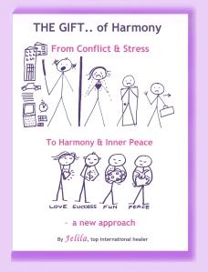 The Gift... of Harmony - Transformation - www.jelila.com