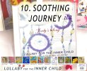 Lullaby for the Inner Child CD Journey - Soothing music with positive messages - www.jelila.com