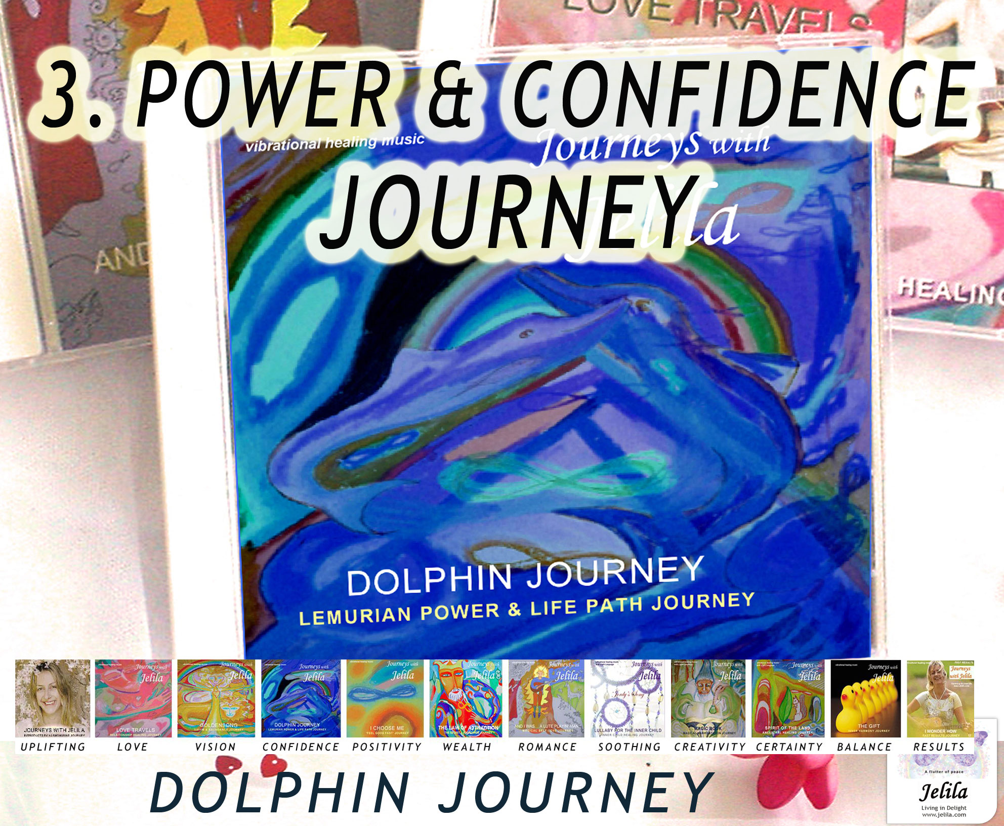 Power & Confidence Journey - Jelila Vibrational Healing Music - www.jelila.com