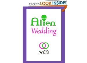 Astonishing Book! - Alien Wedding by Jelila - How an Ancient Alien DNA Betrayal is the Root Cause of you Stress now - and How to Release the 14 Key Slave Driver Effects Permanently! - www.amazon.com/author/jelila