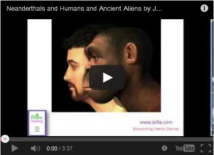 Neanderthals - A portrait.  Are we a combination of Neanderthal and Annunaki?  Video of the Neanderthals - who were they, how did they live, what did Neanderthals look like?  Alien Wedding - Jelila - www.jelila.com