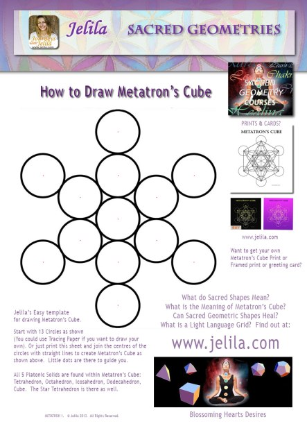 Want to draw Metatron's Cube for yourself ? Get this easy free pdf template, along with my NEW Kindle ebook, How to Draw Metatron's Cube - and your're all set!  Jelia - www.jelila.com