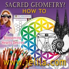 Want to learn about or experience Sacred Geometry, find out the meaning of Metatron's cube for healing and manifestation? - Blossoming Hearts Desires -www.jelila.com